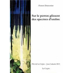 Sur Le Perron Glissent Des...
