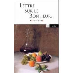 Lettre Sur Le Bonheur