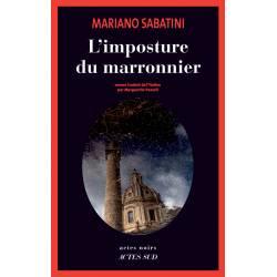 L'imposture Du Marronnier -...