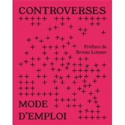 Controverses Mode D'emploi