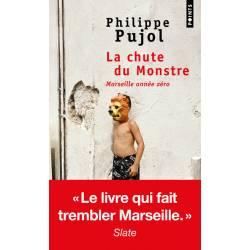 La Chute Du Monstre -...