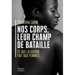 Nos Corps, Leur Champ De...
