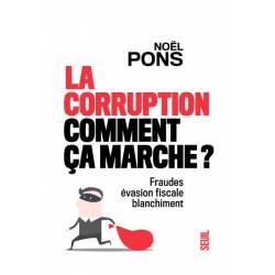 La Corruption, Comment Ca...