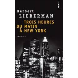 Trois Heures Du Matin A New...
