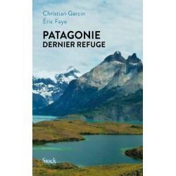 Patagonie Dernier Refuge