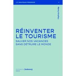 Reinventer Le Tourisme -...