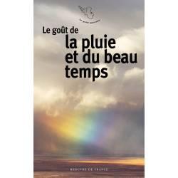 Le Gout De La Pluie Et Du...