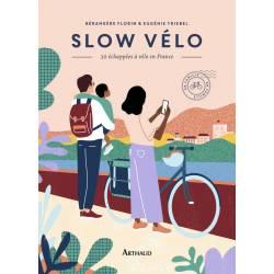 Slow Velo - 30 Echappees En...