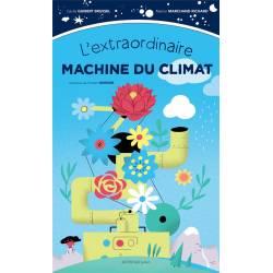 L'extraordinaire Machine Du...