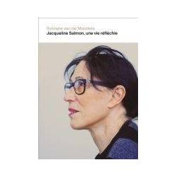 Jacqueline Salmon, Une Vie...