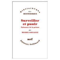 Surveiller Et Punir -...