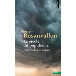 Le Siecle Du Populisme -...