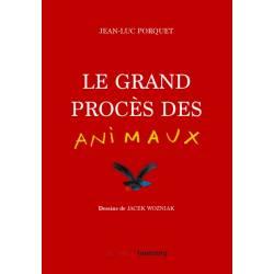 Le Grand Proces Des Animaux
