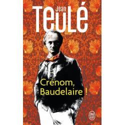 Crenom, Baudelaire !