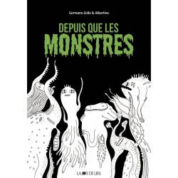Depuis Que Les Monstres...