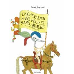 Le Chevalier Sans Peur Et...